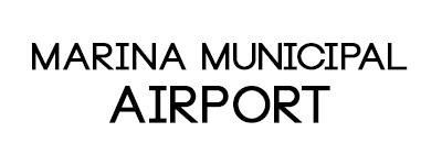 Marina Municipal Airport